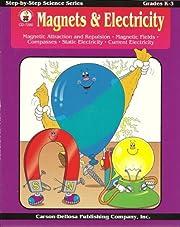 Magnets & Electricity Grades K-3 –…