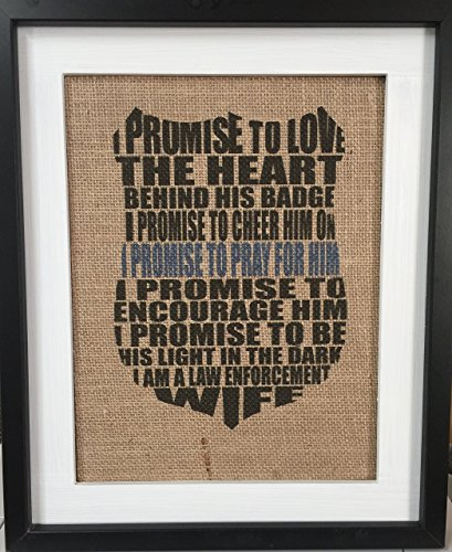 Law Enforcement Wife Promise Police Officer Inspirational Wall Art 8.5