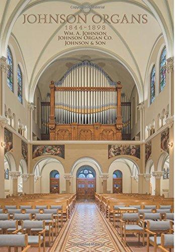 Download Johnson Organs: 1844-1898 pdf epub