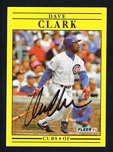 Dave Clark #417 signed autograph auto 1991 Fleer Baseball Trading ()