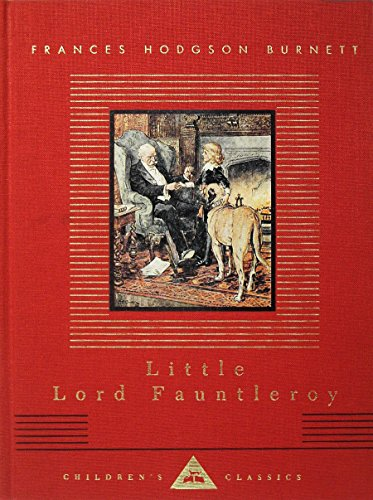 Little Lord Fauntleroy (Everyman's Library Children's Classics Series)