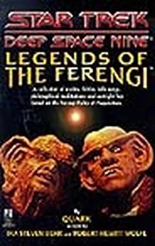 Legends of the Ferengi (Star Trek: Deep Space Nine) by [Behr, Ira Steven, Wolfe, Robert Hewitt]