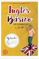 INGLÉS BÁSICO para hispanohablantes: La mejor guía de inglés (Spanish Edition) Paperback