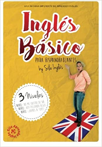 Inglés Básico para hispanohablantes: Amazon.es: Sila Inglés ...