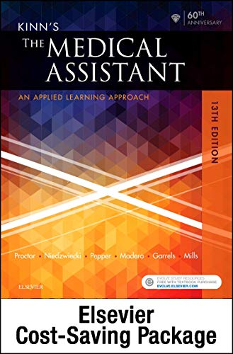 Kinn's The Medical Assistant - Text, Study Guide and Checklist, and SimChart for the Medical Office Package: An Applied Learning Approach