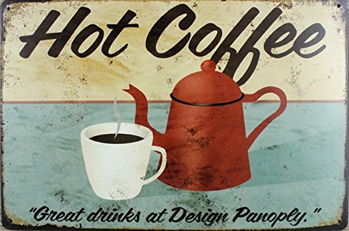 ERLOOD HOT Coffee Great Drinks at Design Panoply Tin Sign Wall Retro Metal Bar Pub Poster Metal 12 X 8 ()