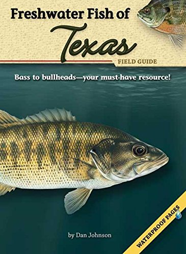 Freshwater Fish of Texas Field Guide Texas Fish