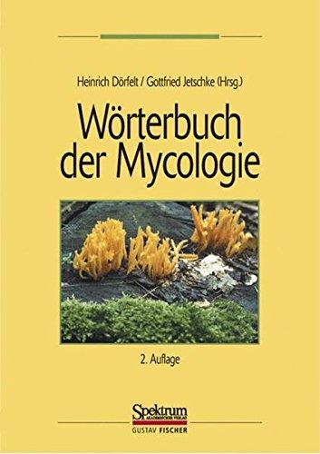Wörterbuch der Mycologie