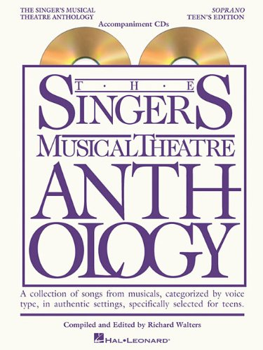 Singer's Musical Theatre Anthology Teen's Edition Soprano CDs Only
