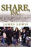 Share, Inc, James Lewis, 0595291147
