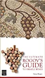 The Ultimate Rogov's Guide to Israeli Wines, Daniel Rogov, 1613290195