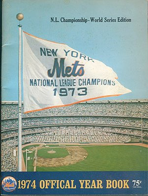 (New York Mets 1974 Official Year Book [Yearbook], N.L. Championship - World Series)