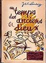 au temps des anciens dieux, roman de moeurs antiques par Landoy