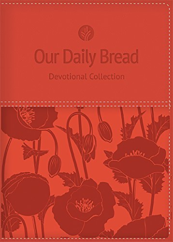 Our Daily Bread Devotional Collection by Our Daily Bread Ministries (2015-09-01) (2015 Daily Bread)