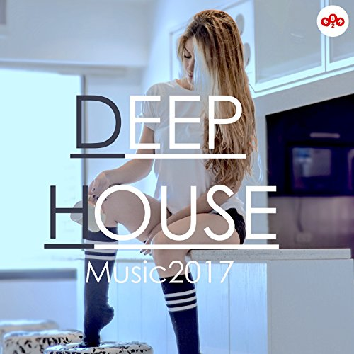 Deep house music 2017 by various artists on amazon music for What s deep house music