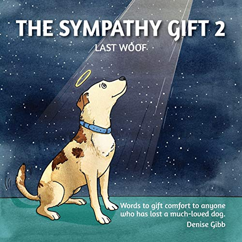 The Sympathy Gift 2 - Last Woof (The Sympathy Gift Series)