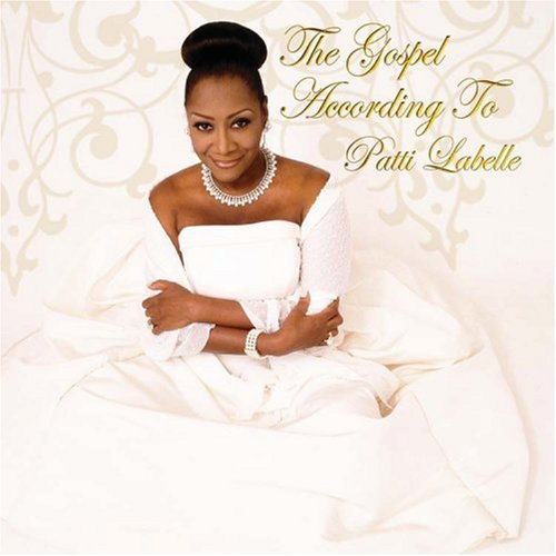 The Gospel According To Patti LaBelle by Bungalo