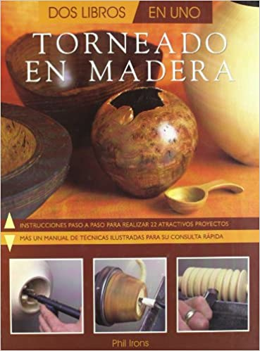 Torneado En Madera (Spanish Edition) (Spanish) Hardcover – October, 2003