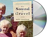 The Sound of Gravel: A Memoir by Ruth Wariner (2016-01-05)