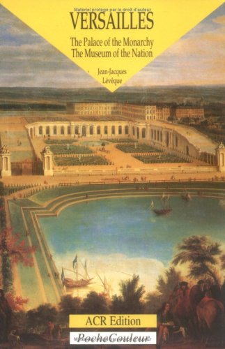 Versailles. The Palace of the Monarchy, the Museum of the Nation (PocheCouleur No. 30) (English edition) (Poche Couleur Series) (English and Italian Edition) pdf epub