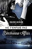 the blackstone affair tome 3 ne t enfuis pas