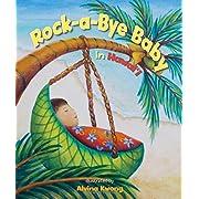 Rock-a-Bye Baby in Hawaii