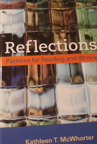 REFLECTIONS PATTERNS FOR READING AND WRITING [for High Schools]
