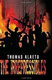The Irrepressibles, Thomas Alaeto, 1465376836