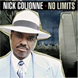 No Limits by Nick Colionne (2008-07-08)