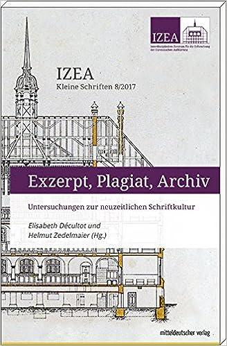 Exzerpt Plagiat Archiv Untersuchungen Zur Neuzeitlichen