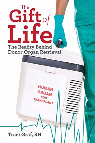 ~BEST~ The Gift Of Life: The Reality Behind Donor Organ Retrieval. parte campaign through Download Please Relay quienes