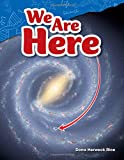 We Are Here (Science Readers: Content and Literacy)