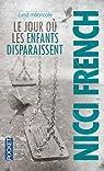 Lundi mélancolie : Le jour où les enfants disparaissent par French