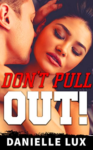 Dont Pull Out