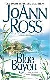 Blue Bayou (Callahan Brothers Trilogy)