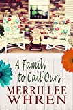 front porch plans A Family to Call Ours: A Contemporary Christian Romance Novel (Front Porch Promises Book 3)