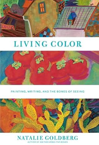 Living Color by Natalie Goldberg