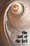 The Call of the Bell, Mary Catherine Creuziger, 1440150540