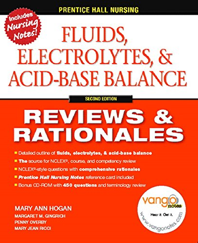Fluids, Electrolytes & Acid-Base Balance, 2nd Edition (Prentice Hall Nursing Reviews & Rationales)