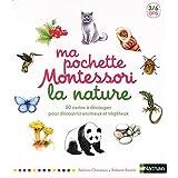 Ma pochette Montessori - La nature: 80 cartes à découper pour découvrir animaux et végétaux