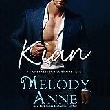 #9: Kian: Undercover Billionaire, Book 1