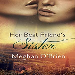 Her Best Friend's Sister Audiobook
