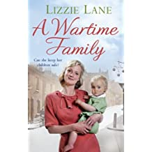 A Wartime Family by Lizzie Lane (2014-06-19)