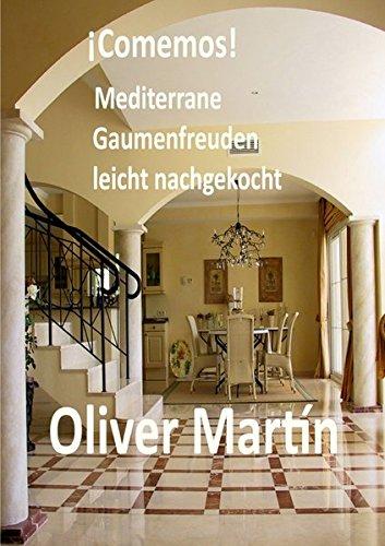 ¡Comemos! Mediterrane Gaumenfreuden leicht nachgekocht (German Edition) pdf epub