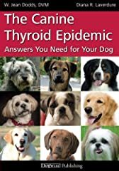 Winner of the DWAA Maxwell Award for 2011, Best Care and Health Book and the Eukanuba Canine Health Award. Weight gain, hair loss and behavior changes are symptoms of thyroid problems. Learn how to recognize and get treatment for this under-d...