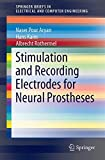 Electrodes and Packaging for Neuroprosthetics, Pour Aryan, Naser and Kaim, Hans, 3319100513