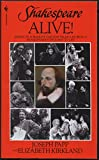 img - for Shakespeare Alive!: America's Foremost Theater Producer Brings Shakespeare's England to Life book / textbook / text book