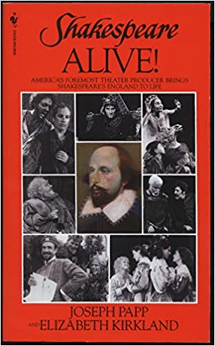 Book Shakespeare Alive!: America's Foremost Theater Producer Brings Shakespeare's England to Life