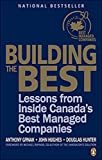 Building the Best: Lessons From Inside Canadas Best Managed Companies