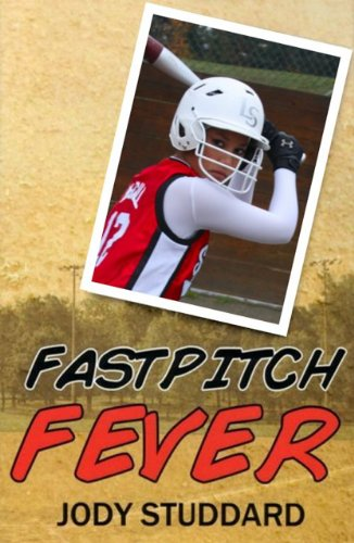 Fastpitch Fever - Deluxe Edition (Softball Star Series Book 2)